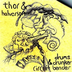 Drums and Drunken Circuit Bender